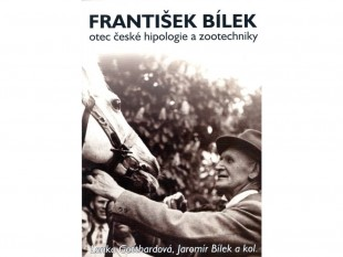František Bílek, otec české hipologie a zootechniky